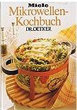 Miele Mikrowellen-Kochbuch Dr. Oetker